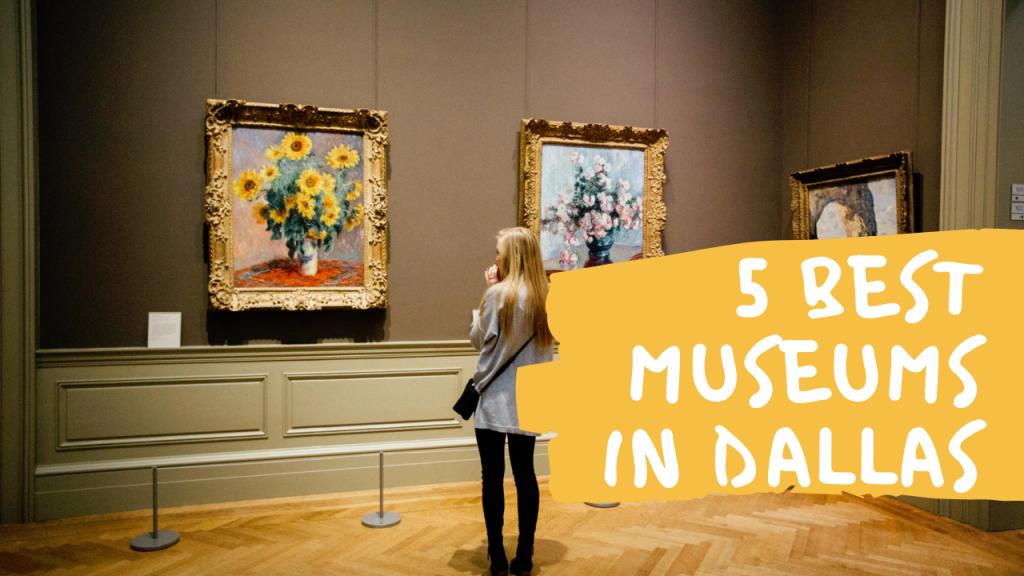 Best Museums in Dallas